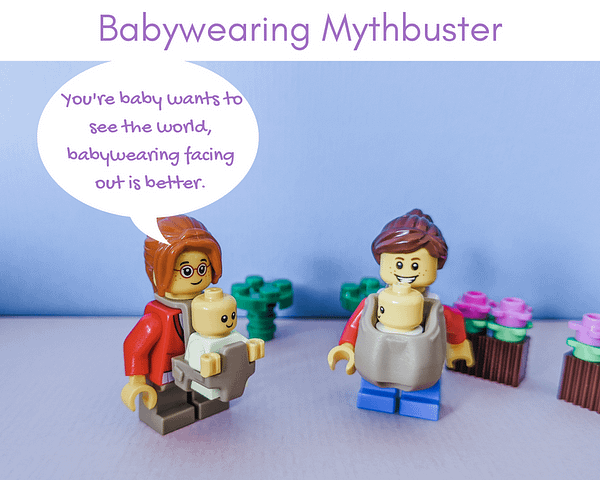 Babywearing Mythbusters - Your baby wants to see the world, babywearing facing out is better